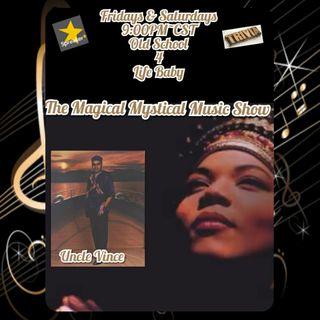 The Magical Mystical Music Show 5-7-2021