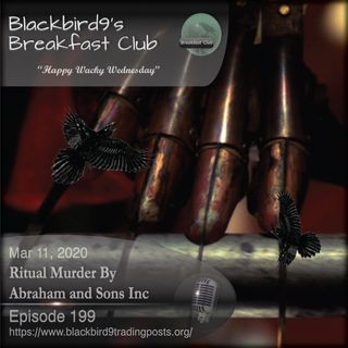 Ritual Murder By Abraham and Sons Inc - Blackbird9 Podcast