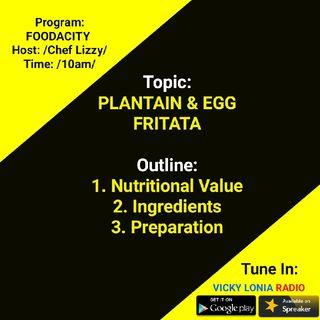 FOODACITY - Preparing Plantain & Egg Fritata