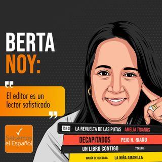 """Berta Noy: """"El editor es un lector sofisticado"""" - T02E01"""