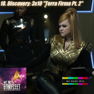 "18. Discovery: 3x10 ""Terra Firma Pt. 2"""