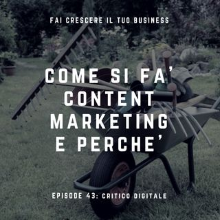 Come si fà content marketing e perchè