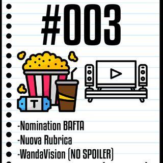 #003 Il Cinefilo Podcast: Le Nomination ai BAFTA e la recensione di Il Principe cerca Figlio