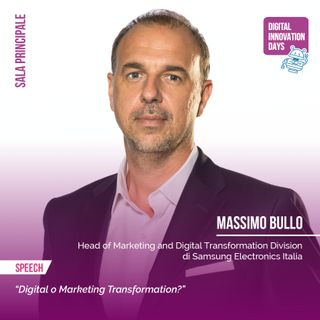 Massimo Bullo | Samsung - Digital o Marketing Transformation