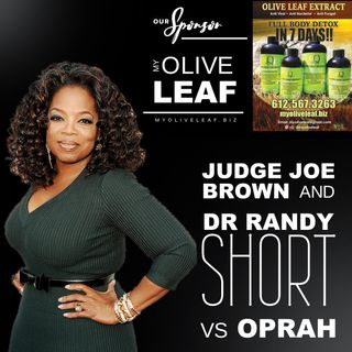 OPRAH SLAMMED By DR RANDY SHORT +JUDGE JOE BROWN (RATED R -Mature Adults ONLY)