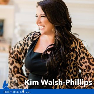 Ep 255 Kim Walsh-Phillips: Shark Tank's Kevin O'Leary on How to Structure Your Earn-out