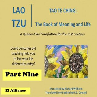 Lao Tzu - Tao Te Ching - Part Nine - 55-63