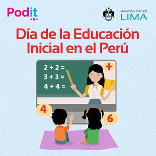 Especial Mayo | Día de la educación inicial en el Perú