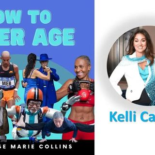 Elise Marie Collins_How to Super Age with Kelli Calabrese 9_21_21