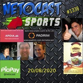 NETOCAST 1338 DE 20/08/2020 - ESPORTES - F1 - FUTEBOL - WNBA - NBA - LFA - BELLATOR - UFC