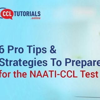 6 Pro Tips & Strategies To Prepare for the NAATI CCL Test