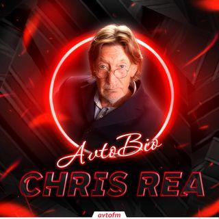 Avtobioqrafiya #29 - Chris Rea !