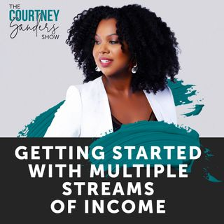 086: Getting Started with Multiple Streams of Income