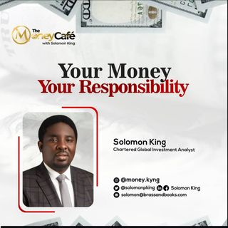 Your Money, Your Responsibility