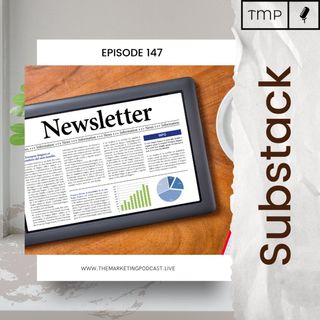 EP 147 : Why are writers moving to Substack ? | Newsletter Marketing