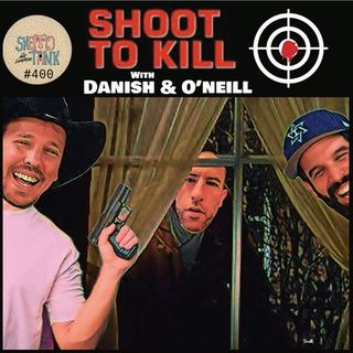 #400: Shoot To Kill (@DanishAndOneill) Ryan Oneill and Jeff Danis of Beach Cops and Boner City USA fame join Skeptic Tank to talk about gett