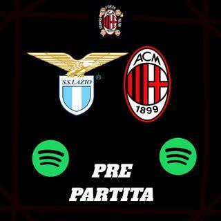 LAZIO MILAN || Pre Partita