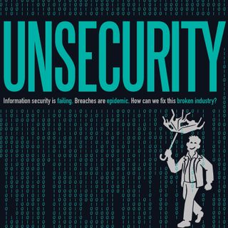 "UNSECURITY Episode 9: ""Tom"", Book Releases, Vendor Risk Management, 2019's First Breach"