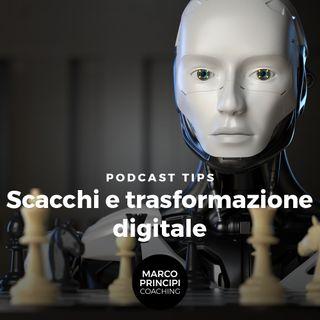 """Podcast Tips""""Scacchi e trasformazione digitale"""""""