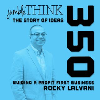 Building a Profit First Business with Rocky Lalvani