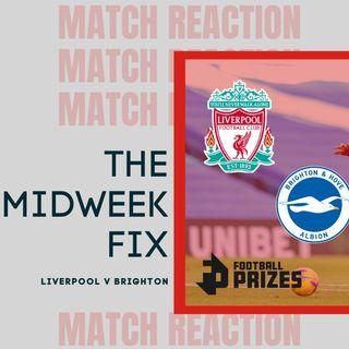 Awful Awful Liverpool | Midweek Fix