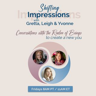 Premier Episode - Introduction to Hosts, Gretta, Leigh and Yvonne and The Realm of Beings