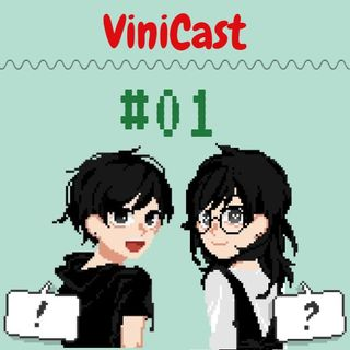 Vinicast #01- Desenhos Da Infância