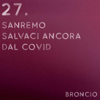 27 - Sanremo salvaci ancora dal Covid