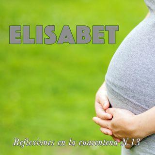 Elisabet (Reflexiones en la cuarentena N.13)