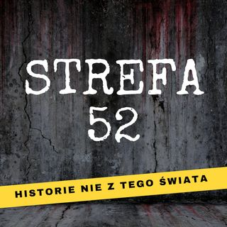 #00 - Witaj w Strefie 52