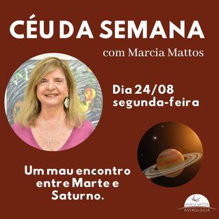 Céu da Semana - Segunda-feira, dia 24/08: Um mau encontro entre Marte e Saturno.