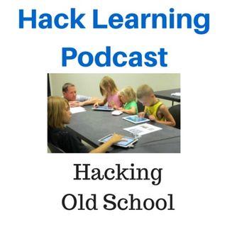 Hacking Old School