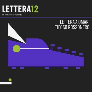 04. Azulejos a San Siro - Lettera a Omar, tifoso rossonero