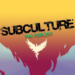 Subculture: The Podcast