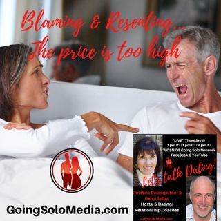 Blaming & Resenting... The price is too high