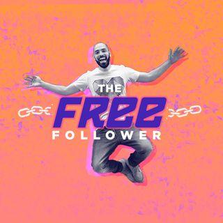 The Free Follower