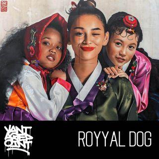 EP 098 - ROYYAL DOG