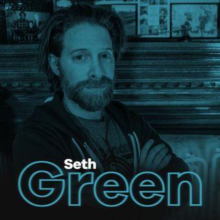Ep 17: Seth Green