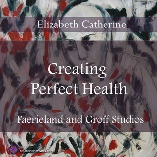 Creating Perfect Health with hypnotherapist Elizabeth Catherine