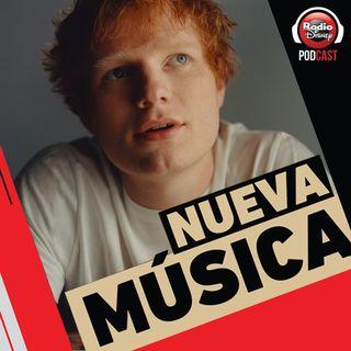 10/09| Ed Sheeran, Sebastián Yatra, Sofía Reyes, Rauw Alejandro y más novedades