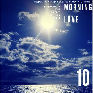 Morning Love 10 (White Chocolate Soul)