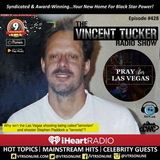 The Las Vegas Shooting From A Black Perspective, Dating Vs Courting and more! (Episode #428)