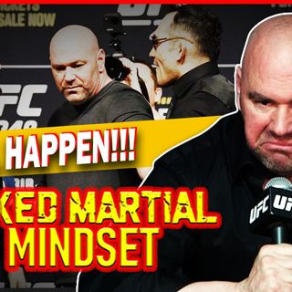 Mixed Martial Mindset: Dana Says We Will Do It LIVE! Khabib Vs Tony Lives?!?