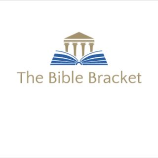 The Bible Bracket