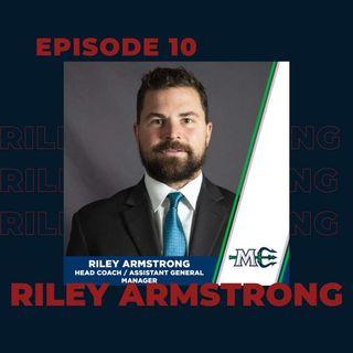 Ep. 10- Riley Armstrong