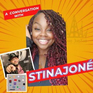 A Conversation With Stinajone