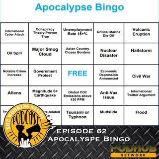 Episode 62: Apocalypse Bingo