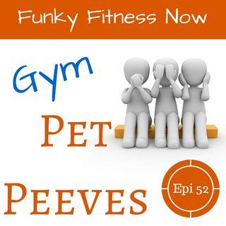 Gym Pet Peeves