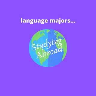 Language Majors Studying Abroad