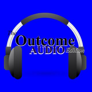 The Outcome Audio Edition with Dr. Aaron Kornblith